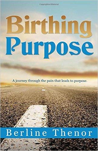 Birthing purpose